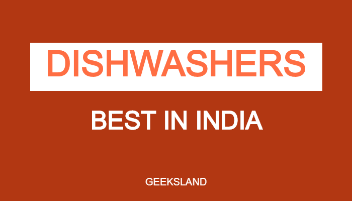 Best Dishwasher in India - Reviews & Buying Guide