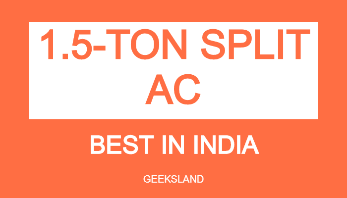 best 1.5 ton split ac in india
