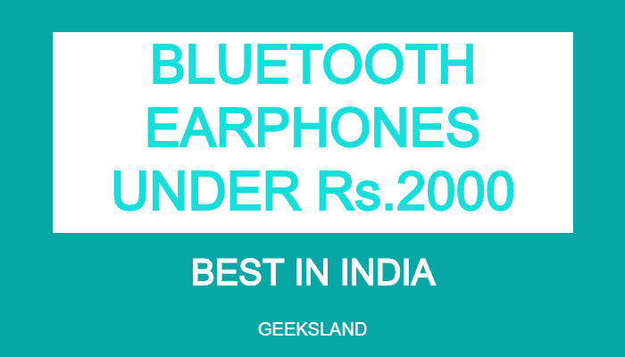 Best Bluetooth Earphones under 2000 in India