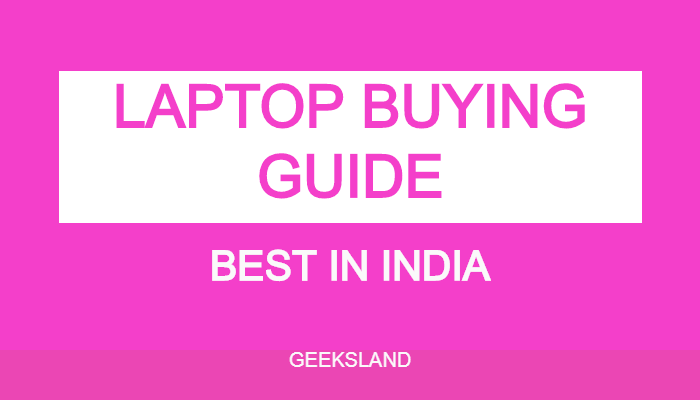 How to Choose Best laptop - Full Buying Guide