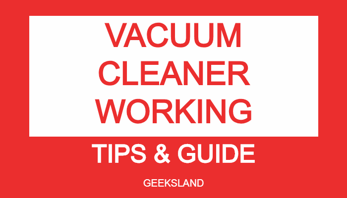 HOW VACUUM CLEANER WORKS