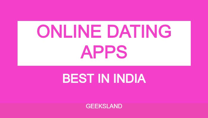 ONLINE BEST DATING APPS OF INDIA